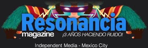 Independent Music - Resonancia Magazine