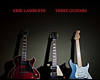 Erik Lamberth – Three Guitars