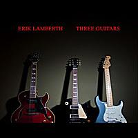 Erik Lamberth – Three Guitars