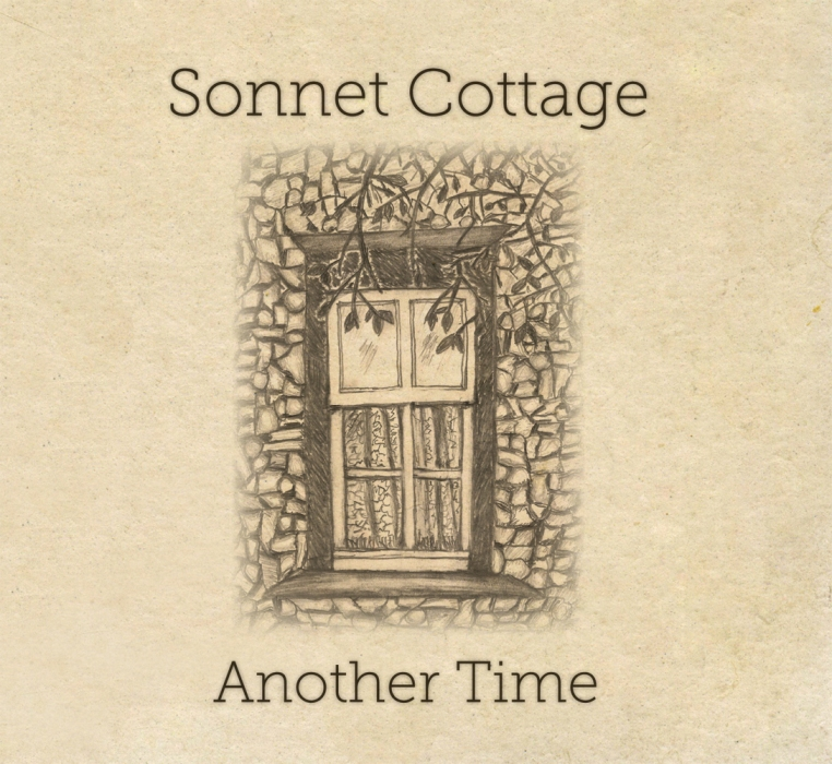 Sonnet Cottage - Another Time CD Review