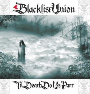 Blacklist Union - Til' Death do us Part