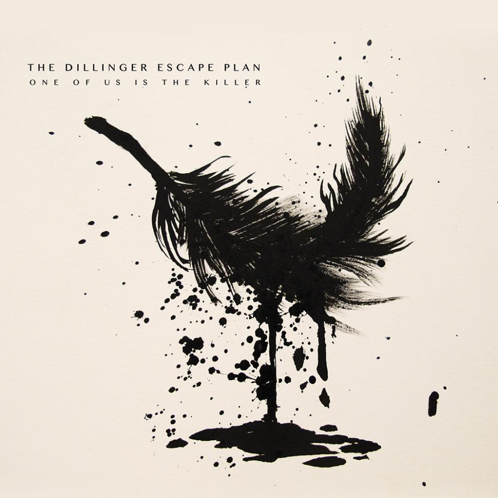 One Of Us Is The Killer - The Dillinger Escape Plan
